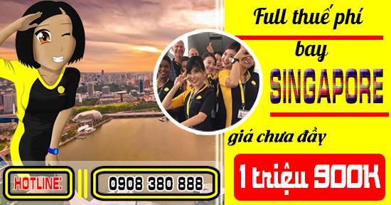 Full thuế phí bay Singapore giá từ 1 triệu 900K