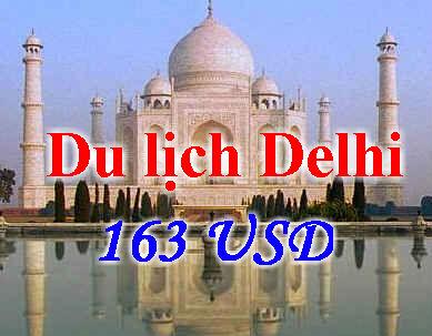 Hướng Dẫn đặt Vé Khứ Hồi đi Delhi 163 USD