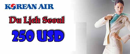 Hướng Dẫn Mua Vé đi Seoul Rẻ Nhất Chỉ 250 USD
