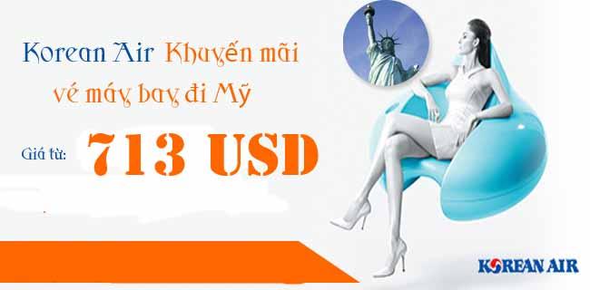 Korean Air Khuyến Mãi Vé đi Mỹ 713 USD