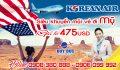 Korean Air Siêu ưu đãi Vé đi Mỹ 475 USD
